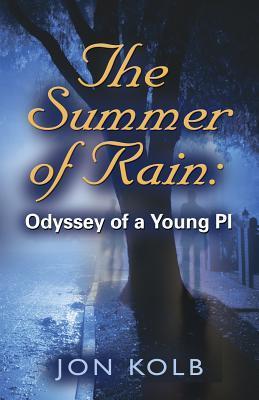 "Whitefish Bay author Jon Kolb's new book is ""The Summer of Rain""."