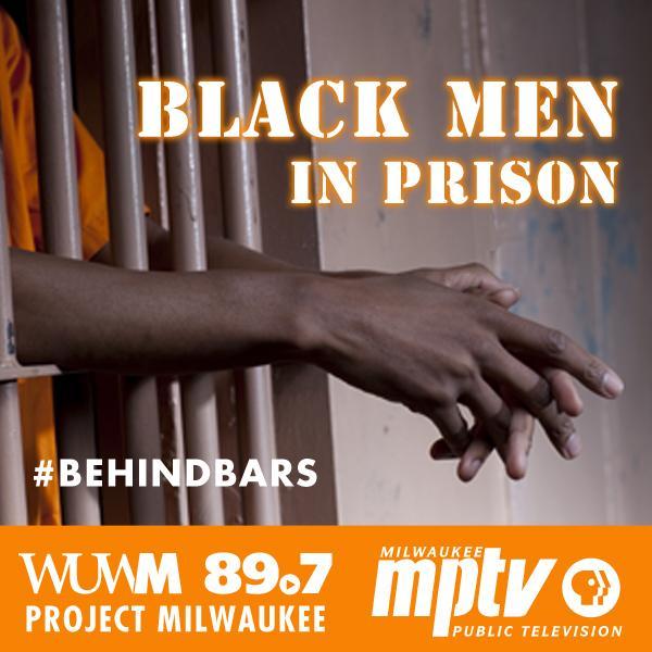 WUWM-MPTV Report: Black Men in Prison