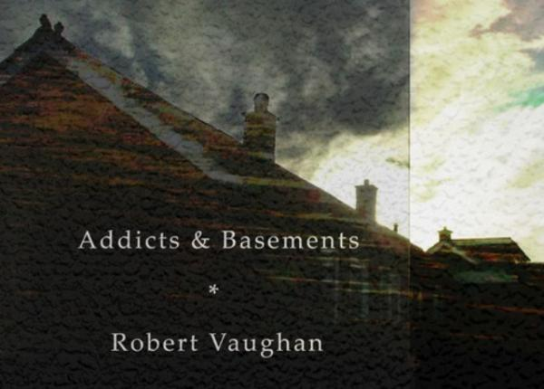 Robert Vaughan's first full-length book features poems, short stories and prose-poems about the darker side of human nature.