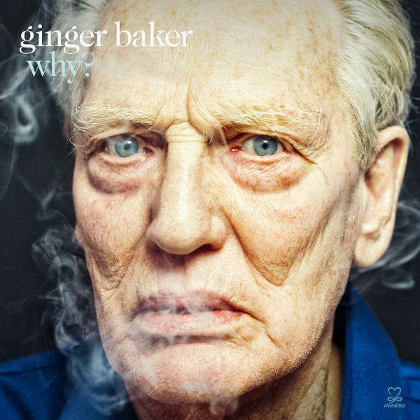 """Ginger Baker album cover for """"Why?"""""""