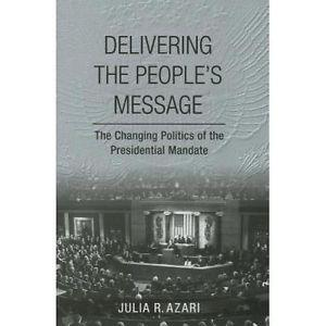 Dr. Julia Azari analyzes the presidential mandate in her new book.