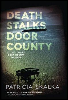 Patricia Skalka's 'Death Stalks Door County' is the first in a new mystery series set in Door County.