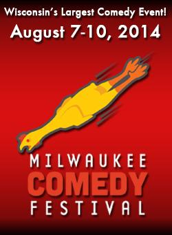 The Milwaukee Comedy Festival has kicked off its 9th year.