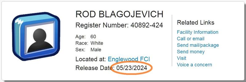 Screenshot of a graphic shows Blagojevich's release date is May 23, 2024.