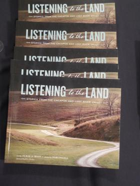Listening to the Land, is a book about the Cacapon River Valley.