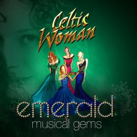 Celtic Woman: Emerald
