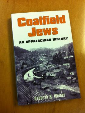 Deborah R. Weiner's Coalfield Jews: An Appalachian History.