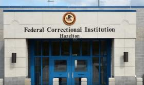 The Federal Correctional Institution in Hazelton, W.Va.