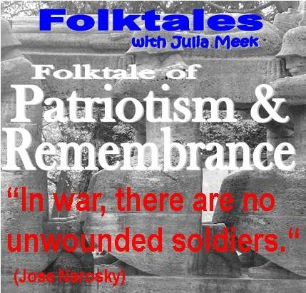 Folktale of Patriotism & Rememberance