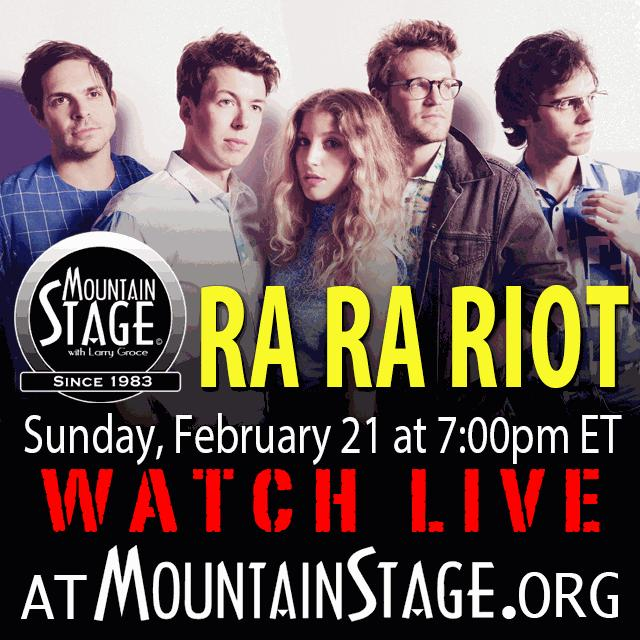 Watch Ra Ra Riot perform LIVE on Sunday's Mountain Stage.