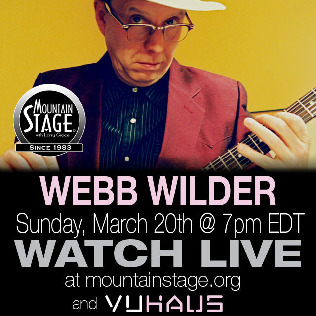 Watch Webb Wilder on Mountain Stage LIVE on MountainStage.org.
