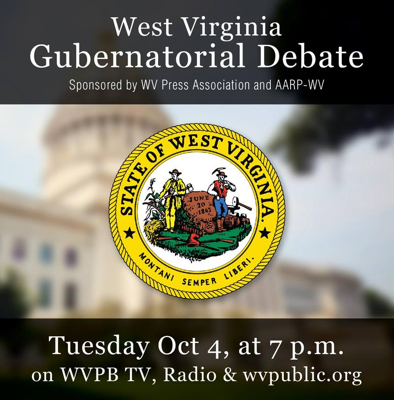 Watch or Listen to the Gubernatorial Debate on West Virginia Public Broadcasting