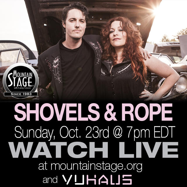 Shovels & Rope return to Mountain Stage on Sunday, October 23.