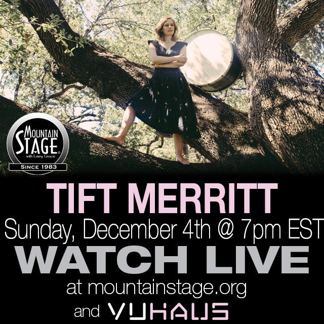 Tift Merritt returns to the Mountain Stage this Sunday, December 4.
