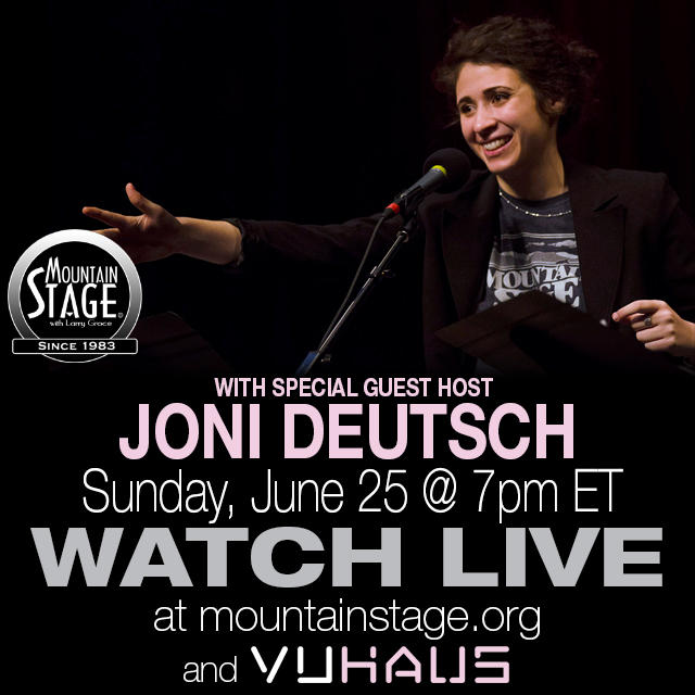 Joni Deutsch returns as special guest host to Mountain Stage June 25.