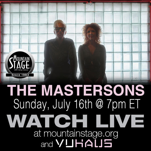 "The Mastersons have a new record on Red House called ""Transient Lullabuy"". They'll join us for the second time Sunday, July 16 and you can watch live at mountainstage.org"