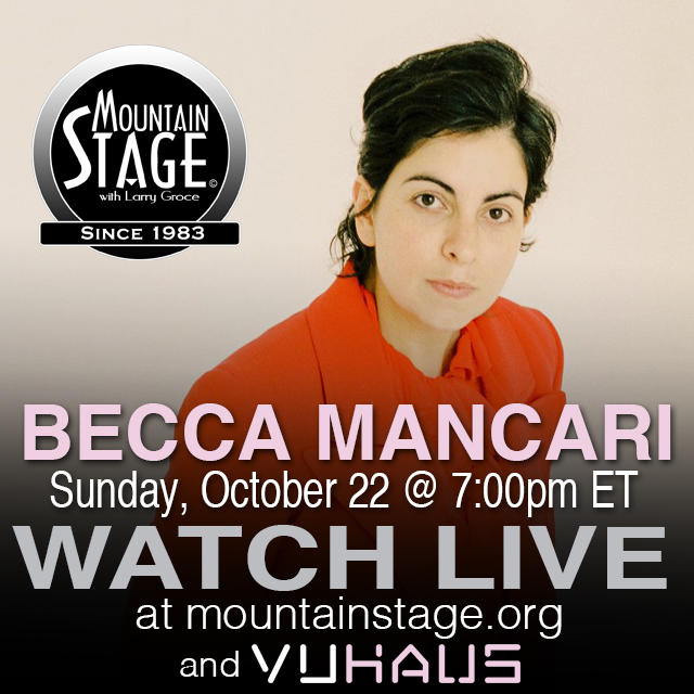 "Becca Mancari will make her first appearance on Mountain Stage in support of her latest CD, ""Good Woman."""