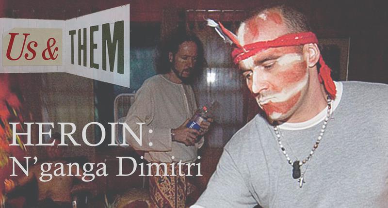 Heroin: N'ganga Dimitri
