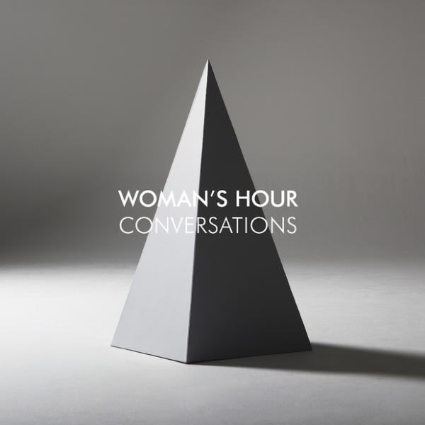 Woman's Hour's debut record, Conversations
