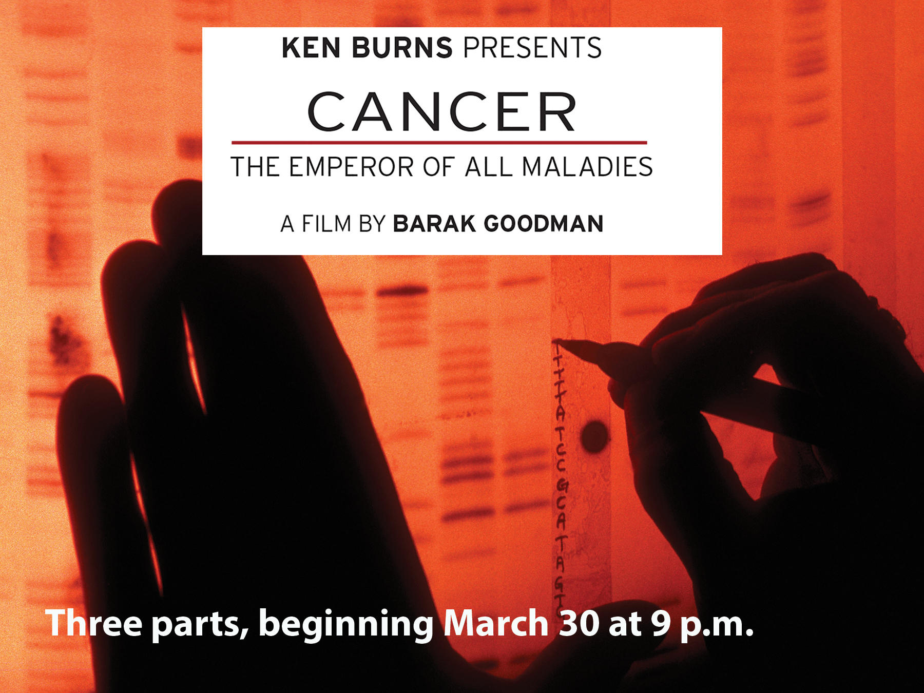 Cancer: The Emperor of All Maladies, a three-part, six-hour television documentary begins Monday, March 30 at 9 p.m. on West Virginia Public Broadcasting ...