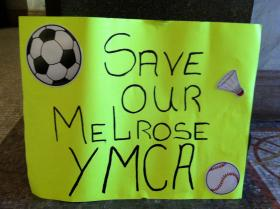 Homemade sign by a Melrose YMCA supporter.