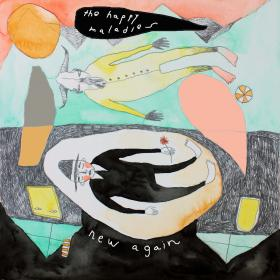 new again by The Happy Maladies