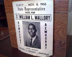 A campaign sign from William Mallory Sr.'s first race for state office.
