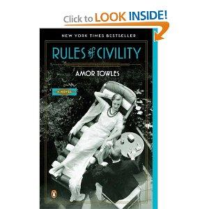 "Amor Towles' bestselling debut novel, ""Rules of Civility."""