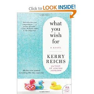 """What You Wish For"" by Kerry Reichs"