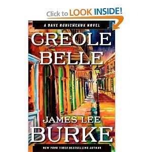 "James Lee Burke's newest novel, ""Creole Belle."""