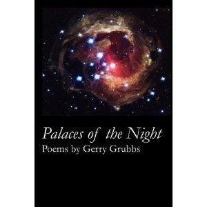 Palaces of the Night by Gerry Grubbs