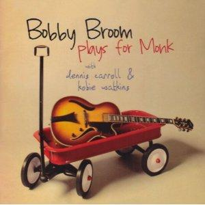 """Bobby Broom Plays for Monk"" CD"