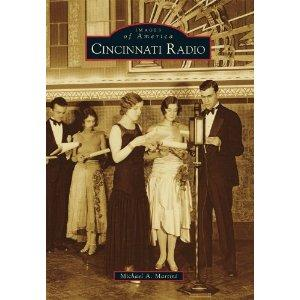 Cincinnati Radio by Michael A. Martini