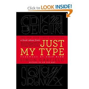 """Just My Type"" by Simon Garfield"