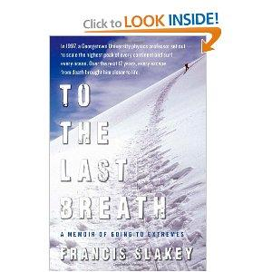 """""""To the Last Breath"""" by Francis Slakey"""