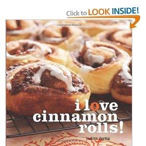 """I Love Cinnamon Rolls"" by Judith Fertig"