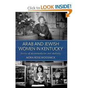 """Arab and Jewish Women in Kentucky"""