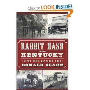 """Rabbit Hash, Kentucky: River Born, Kentucky Bred"" by Donald Clare"