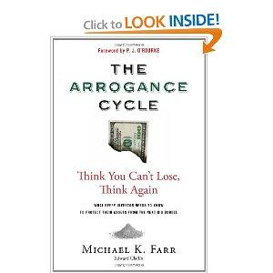 """The Arrogance Cycle: Think You Can't Lose, Think Again"""