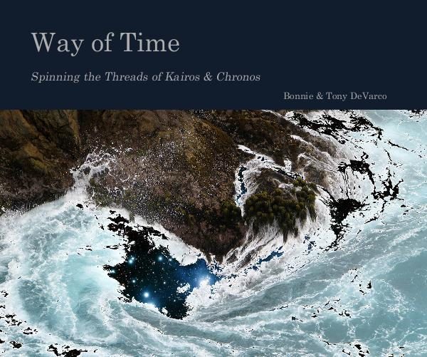 """Way of Time: Spinning the Threads of Kairos & Chronos"""