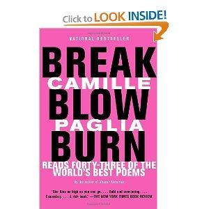 """Break Blow Burn"" by Camille Paglia"