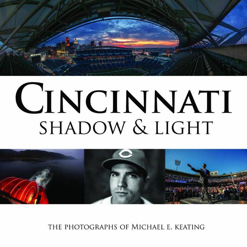Michael E. Keating's book, a through-the-lens look a Cincinnati