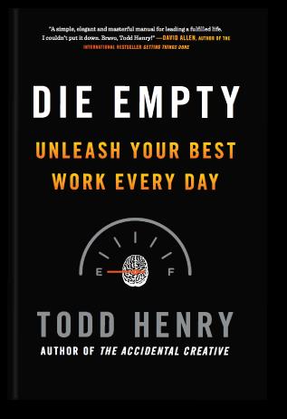 Die Empty By Todd Henry Wvxu