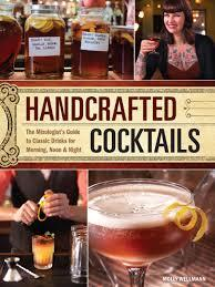 Molly Wellman's book on creating perfect cocktails.