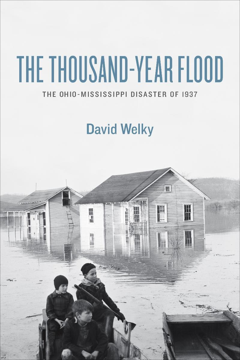 Book by David Welky details the 1937 flood and what it did to the Ohio Valley.