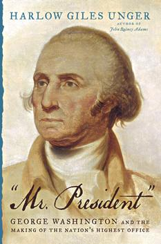 New book details how George Washington instilled the position of president with power.