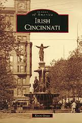 Book by Kevin Grace looks at Cincinnati's Irish heritage