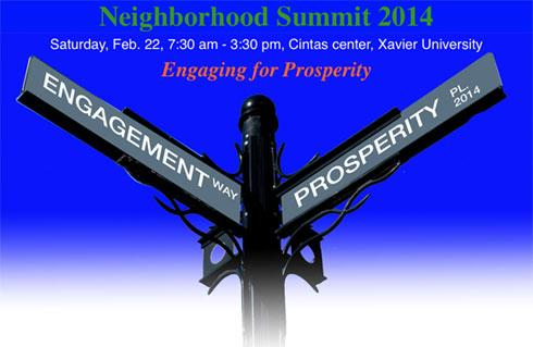 The Cincinati Neighborhood Summit is Saturday, Feb. 22, 7:30 am - 3:30 pm at Xavier University's Cintas center