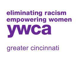 The YWCA of Greater Cincinnati, empowering women and fighting racism for 145 years