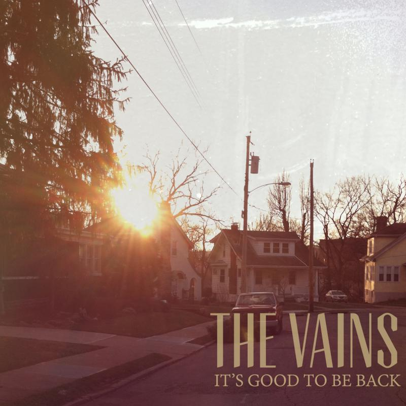 'It's Good to Be Back' is the first full-length release from The Vains